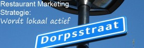 Restaurant marketing strategie wordt lokaal actief